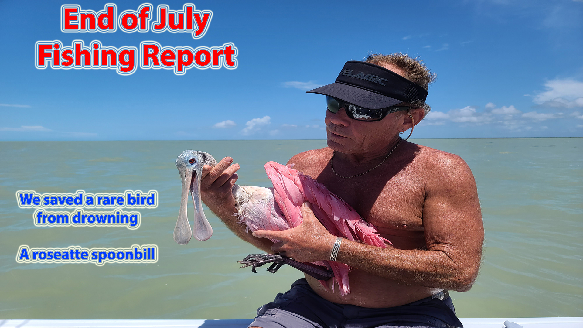End of July Fishing Report